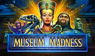 MUSEUM MADNESS